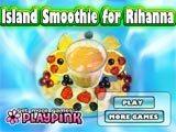Juegos de cocina: Island Smoothie for Rihanna